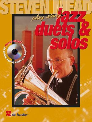 Steven Mead Presents: Jazz Duets & Solos